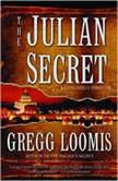 The Julian Secret, Gregg Loomis