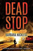Dead Stop, Barbara Nickless