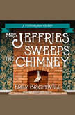 Mrs. Jeffries Sweeps the Chimney, Emily Brightwell
