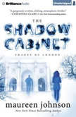 The Shadow Cabinet, Maureen Johnson