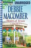 Heart of Texas, Volume 2 Caroline's Child and Dr. Texas, Debbie Macomber