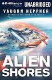 Alien Shores, Vaughn Heppner