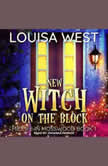 New Witch on the Block, Louisa West