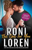 The One for You, Roni Loren