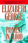 Payment in Blood, Elizabeth George
