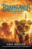 Bravelands #1: Broken Pride, Erin Hunter