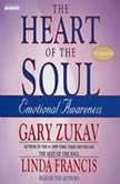 The Heart of the Soul, Gary Zukav