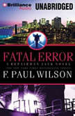 Fatal Error, F. Paul Wilson