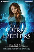 The Curse Defiers, Denise Grover Swank