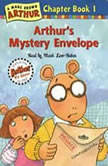 Arthur's Mystery Envelope A Marc Brown Arthur Chapter Book #1, Marc Brown