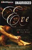 Eve A Novel of the First Woman, Elissa Elliott