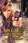 Back from the Undead, D. D. Barant