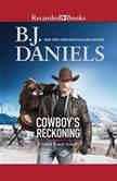Cowboy's Reckoning A Cahill Ranch Novella, B.J. Daniels