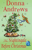 The Nightingale Before Christmas A Meg Langslow Christmas Mystery, Donna Andrews