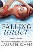 Falling Under, Lauren Dane