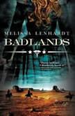 Badlands, Melissa Lenhardt