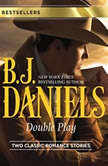 Double Play Ambushed!\High-Caliber Cowboy, B.J. Daniels
