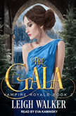 Vampire Royals 2 The Gala, Leigh Walker