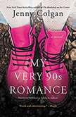My Very '90s Romance A Novel, Jenny Colgan