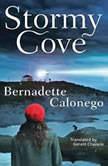 Stormy Cove, Bernadette Calonego