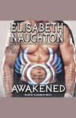 Awakened, Elisabeth Naughton