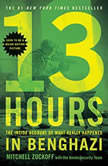 13 Hours: The Inside Account of What Really Happened In Benghazi Booktrack Edition, MItchell Zuckoff
