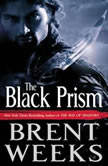 The Black Prism, Brent Weeks
