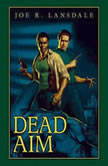 Dead Aim, Joe Lansdale