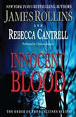 Innocent Blood The Order of the Sanguines Series, James Rollins