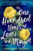 The One Hundred Years of Lenni and Margot A Novel, Marianne Cronin