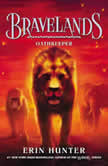 Bravelands #6: Oathkeeper, Erin Hunter