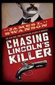 Chasing Lincolns Killer