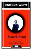 Marcel Proust, Edmund White