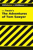 The Adventures of Tom Sawyer, James L. Roberts, Ph.D.