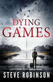 Dying Games, Steve Robinson