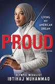 Proud (Young Readers Edition) Living My American Dream, Ibtihaj Muhammad