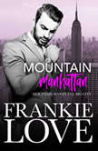 Mountain Manhattan Mountain Man in the Big City, Frankie Love