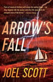 Arrow's Fall, Joel Scott