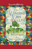 The Winding Ways Quilt, Jennifer Chiaverini