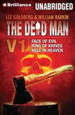 The Dead Man Vol 1 Face of Evil, Ring of Knives, Hell in Heaven, Lee Goldberg