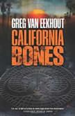 California Bones, Greg van Eekhout