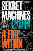 Sekret Machines A Fire Within, Tom DeLonge