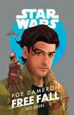 Star Wars Poe Dameron: Free Fall, Alex Segura