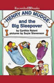 Henry and Mudge and the Big Sleepover, Cynthia Rylant
