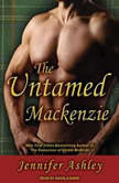The Untamed Mackenzie, Jennifer Ashley
