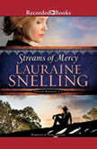 Streams of Mercy, Lauraine Snelling