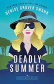 Deadly Summer, Denise Grover Swank
