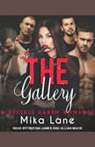 The Gallery, Mika Lane