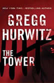 The Tower, Gregg Hurwitz