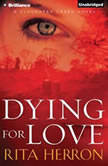 Dying for Love, Rita Herron